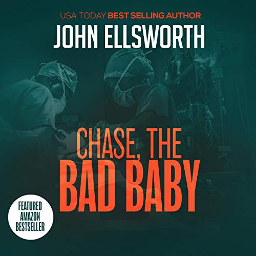 Chase, the Bad Baby     Thaddeus Murfee Legal Thriller Series, Book 4              By:                                                                                                                                 John Ellsworth                               Narrated by:                                                                                                                                 Adam Verner                      Length: 7 hrs and 3 mins     Not rated yet     Overall 0.0