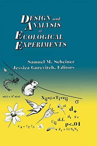 Design and Analysis of Ecological Experiments (English Edition)
