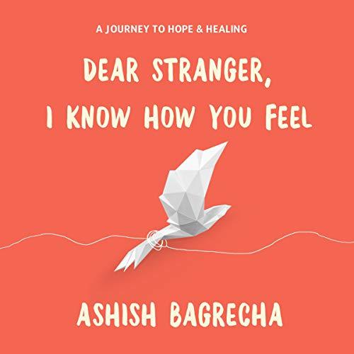 Dear Stranger, I Know How You Feel cover art