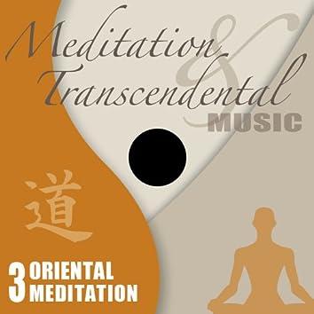 Meditation & Transcendental Music - Oriental Meditation