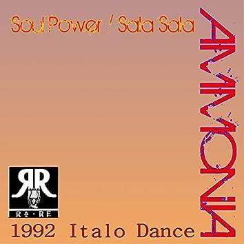 Soul Power / Sala Sala (Italo House 1992)