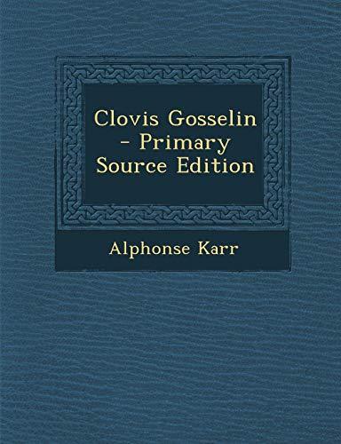 Clovis Gosselin - Primary Source Edition