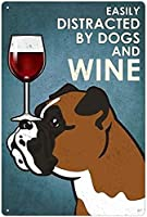 RCY-T Easily Distracted by Dogs and Wine Vintage 金属錫サイン 8x12 Inch Home Kitchen Wall Retro Poster Plaque-Sign7-12x8 inch