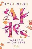Alles, was ich in dir sehe (Alles-Trilogie - Band 1): New Adult-Roman mit viel Liebe, Humor und Sonnenschein