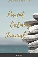 Parent Calming Journal