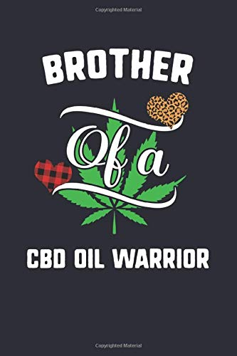 Brother Of A Cbd Oil Warrior: Cbd Oil...