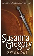 AWicked Deed The Fifth Chronicle of Matthew Bartholomew by Gregory, Susanna ( Author ) ON Jun-01-2000, Paperback