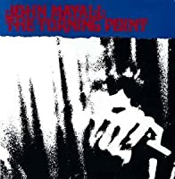 Turning Point by John Mayall (2001-09-11)