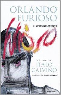 «Orlando furioso» di Ludovico Ariosto. Mondadori