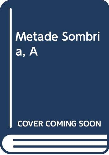 Metade Sombria, A