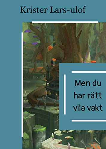 Men du har rätt vila vakt (Swedish Edition)