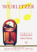 Wurlitzer 1100 Service & Parts Manual (Wurlitzer Phonographs)