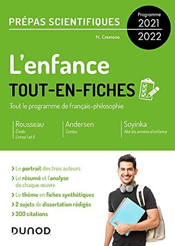 L'enfance - Tout-en-fiches - Prépas scientifiques Français-philosophie - Programme 2021-2022 (Hors Collection) (French Edition)