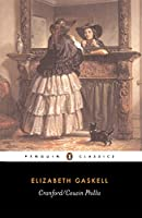 Cranford and Cousin Phillis (Penguin English Library)