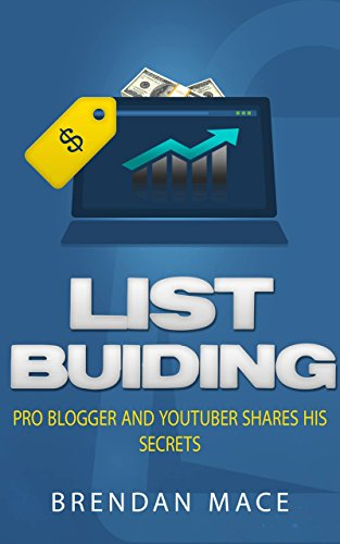 List Building: Pro Blogger and YouTuber Shares his Secrets
