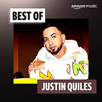 Best of Justin Quiles