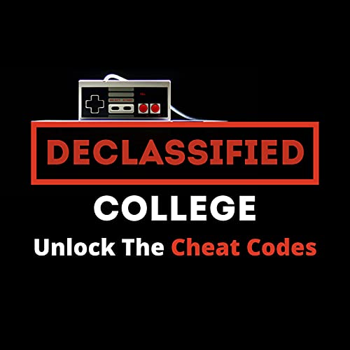 Declassified College Podcast   College Advice That Isn't Boring Podcast By Declassified Media cover art