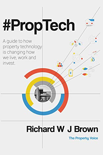 #PropTech: A guide to how property technology is changing how we live, work and invest