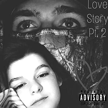 Love Story Pt. 2