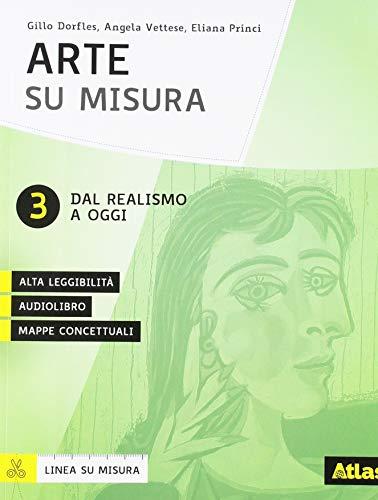 Arte e immagine su misura. Per la Scuola media. Con ebook. Con espansione online (Vol. 3)