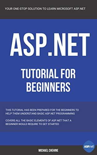 ASP.NET: Microsoft ASP.NET Tutorial for Beginners (English Edition)