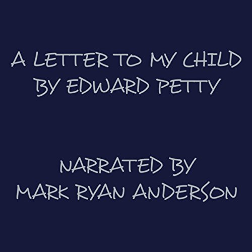 A Letter to My Child audiobook cover art
