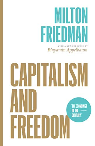 Compare Textbook Prices for Capitalism and Freedom First Edition ISBN 9780226734798 by Friedman, Milton,Appelbaum, Binyamin