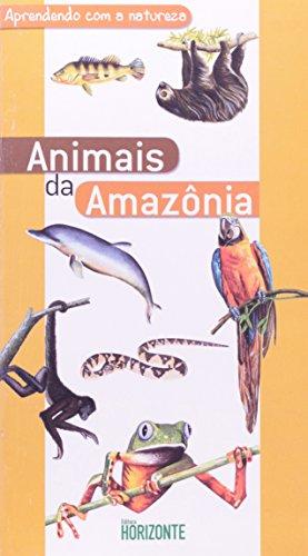Aprendendo Com A Natureza. Animais Da Amazônia