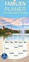 Chemnitz - Stadt und Natur - Familienplaner hoch (Wandkalender 2022 , 21 cm x 45 cm, hoch): Bilder einer Stadt mit schoenen Ecken, die es zu entdecken gilt. (Monatskalender, 14 Seiten )
