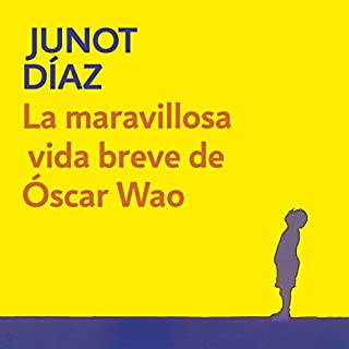 La maravillosa vida breve de Óscar Wao [The Brief Wondrous Life of Oscar Wao] cover art
