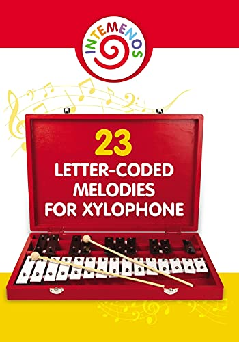 23 Letter-Coded Melodies for Xylophone: 23 Letter-Coded Xylophone Sheet Music for Beginner