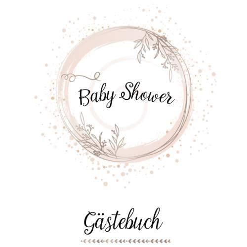 BABYPARTY GÄSTEBUCH - BABYSHOWER: Eintragealbum zur Babyparty, It's a Boy, It's a Girl Babyalbum,...