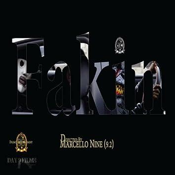 Fakin (feat. Ms. K & Texaco Shawty)
