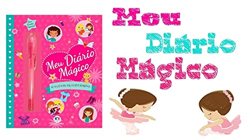 Meu diário mágico: Só você pode ver os seus segredos!