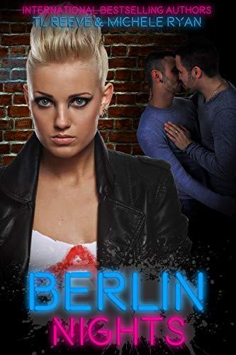 Berlin Nights by [TL Reeve, Michele Ryan]
