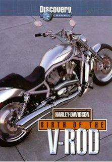 Harley-Davidson: Birth of the V-Rod