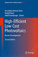 High-Efficient Low-Cost Photovoltaics: Recent Developments (Springer Series in Optical Sciences (140))