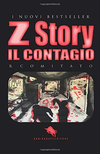 Z STORY: Il Contagio