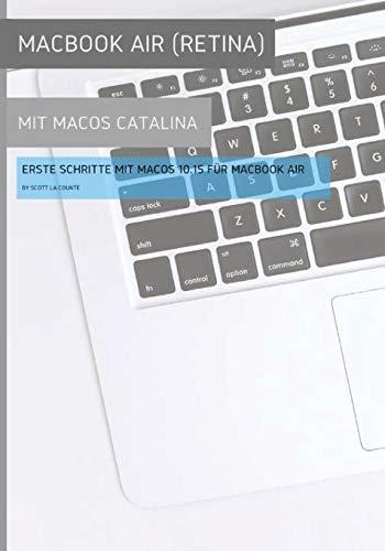 MacBook Air (Retina) mit MacOS Catalina: Erste Schritte mit MacOS 10.15 für MacBook Air