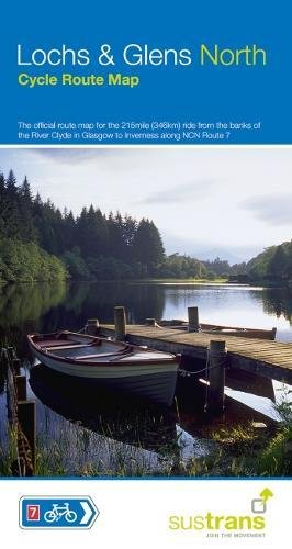 Lochs and Glens North: The official route map for the 215 mile ride from the banks of the River Clyde to Inverness (Sustrans Cycle Maps)