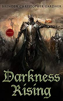Darkness Rising (Ancient Vestiges Book 1) by [Brenden Christopher Gardner]