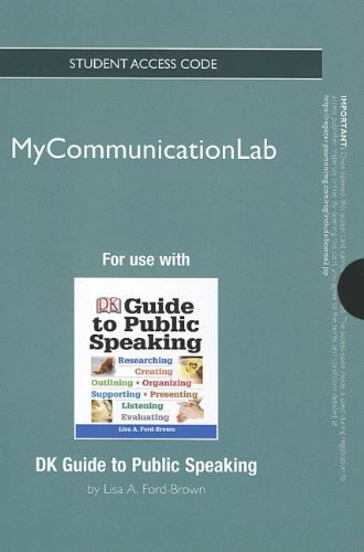 DK Guide to Public Speaking MyCommunicationLab Access Code: Includes Pearson Etext (Mycommunicationlab (Access Codes))