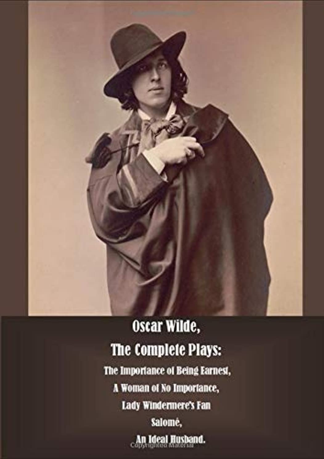 機知に富んだ爪メイドOscar Wilde,  The Complete Plays:  The Importance of Being Earnest,  A Woman of No Importance,  Lady Windermere's Fan  Salomé,  An Ideal Husband.