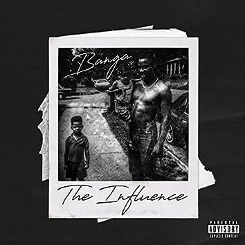 Banga the Influence