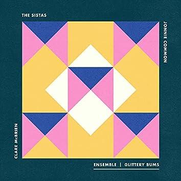 Glittery Bums (feat. The Sistas, Clare McBrien & Jonnie Common)