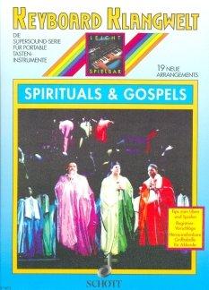 SPIRITUALS + GOSPELS - arrangiert für Keyboard [Noten / Sheetmusic] aus der Reihe: KEYBOARD KLANGWELT