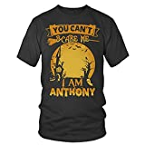 Anthony Shirt, You Can't Scare Me Shirt,...