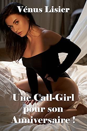 Couverture du livre Une Call-Girl pour mon Anniversaire !