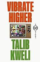 Vibrate Higher: A Rap Story