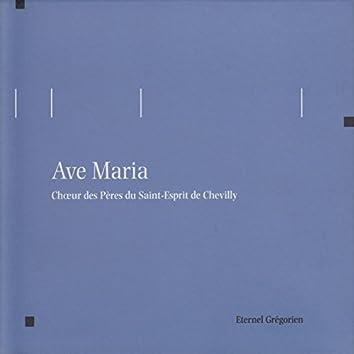 Éternel grégorien: Ave Maria